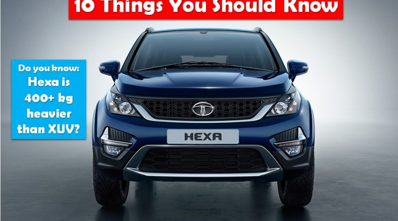 Tata Hexa: 10 Things You Should Know